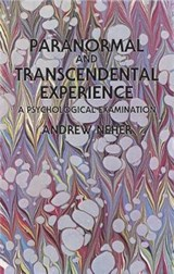 Paranormal and Transcendental Experience | Andrew Neher |