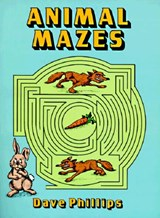 Animal Mazes | Dave Phillips |