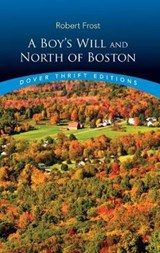A Boy's Will and North of Boston | Robert Frost |