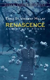 Renascence and Other Poems | Edna St Vincent Millay |