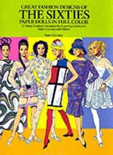 Great Fashion Designs of the Sixties Paper Dolls | Tom Tierney |