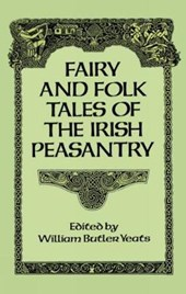 Fairy and Folk Tales of the Irish Peasantry |  |