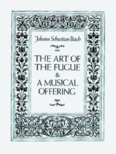 The Art of the Fugue and a Musical Offering | Johann Sebastian Bach |