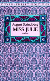 Miss Julie | August Strindberg |
