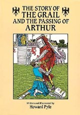 The Story of the Grail and the Passing of Arthur | Howard Pyle |
