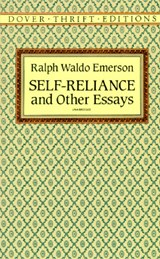 Self-Reliance, and Other Essays | Ralph Waldo Emerson |