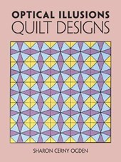 Optical Illusions Quilt Designs | Sharon Cerny Ogden |