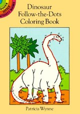 Dinosaur Follow-The-Dots Coloring Book | Patricia J. Wynne |