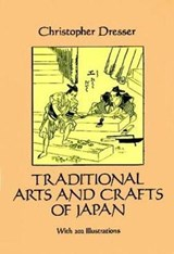 Traditional Arts and Crafts of Japan | Christopher Dresser |