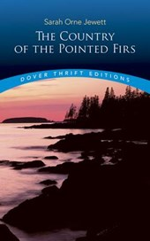 The Country of the Pointed Firs | Sarah Orne Jewett |