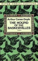 The Hound of the Baskervilles | Sir Arthur Conan Doyle |