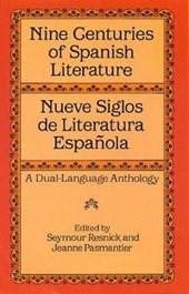 Nine Centuries of Spanish Literature (Dual-Language)