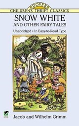 Snow White and Other Fairy Tales | Grimm, Jacob ; Grimm, Wilhelm |