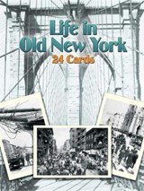 Life in Old New York | auteur onbekend |
