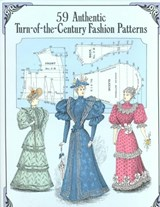 59 Authentic Turn-Of-The-Century Fashion Patterns | Kristina Harris |