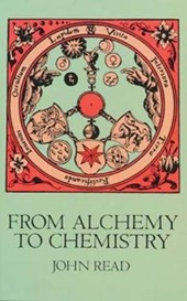 From Alchemy to Chemistry | John Read |