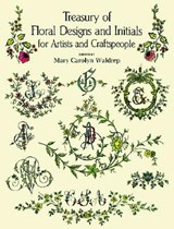 Treasury of Floral Designs and Initials for Artists and Craftspeople |  |