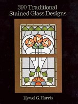 390 Traditional Stained Glass Designs | Hwyel G. Harris |
