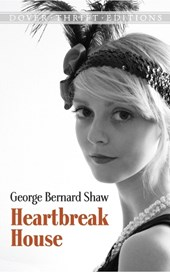 Heartbreak House | George Bernard Shaw |
