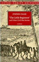 The Little Regiment and Other Stories | Stephen Crane |