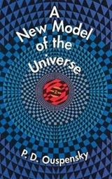 A New Model of the Universe | P. D. Ouspensky |