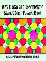 Art Deco and Geometric Stained Glass Pattern Book | Richard Welch |