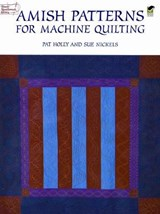Amish Patterns for Machine Quilting | Pat Holly |