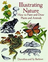 Illustrating Nature | Dorothea Barlowe |