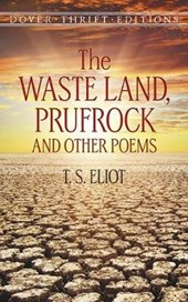 Waste Land, Prufrock and Other Poems | T. S. Eliot |