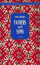 Fathers and Sons | Ivan Sergeevich Turgenev |