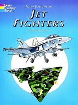 Jet Fighters Coloring Book | John Batchelor |