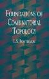 Foundations of Combinatorial Topology | L. S. Pontryagin |