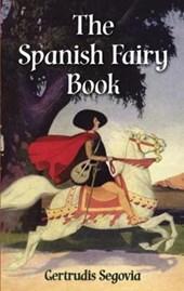 The Spanish Fairy Book