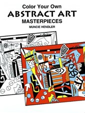 Color Your Own Abstract Art Masterpieces | Muncie Hendler |
