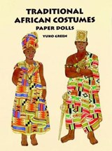 Traditional African Costumes Paper Dolls | Yuko Green |