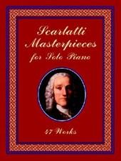 Scarlatti Masterpieces for Solo Piano