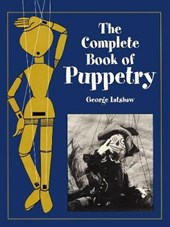 The Complete Book of Puppetry | George Latshaw |
