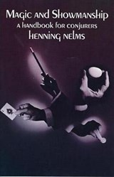 Magic and Showmanship | Henning Nelms |