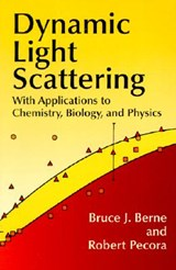 Dynamic Light Scattering | Bruce J. Berne |