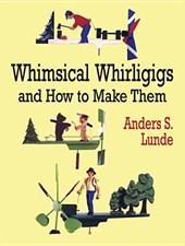 Whimsical Whirligigs