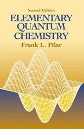 Elementary Quantum Chemistry, Second Edition | Frank L. Pilar |