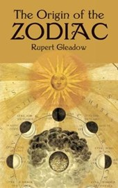 Origin of the Zodiac | Rupert Gleadow |