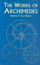 The Works of Archimedes | Archimedes |