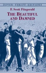 The Beautiful and Damned | Francis Scott Fitzgerald |