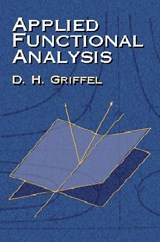 Applied Functional Analysis | D. H. Griffel |