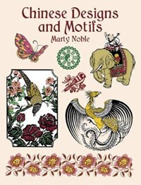 Chinese Designs and Motifs | Marty Noble |
