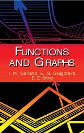 Functions and Graphs | I. M. Gel'fand |
