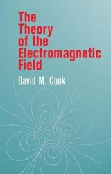 The Theory of the Electromagnetic Field | David M. Cook |