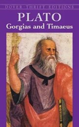 Gorgias and Timaeus | Plato |