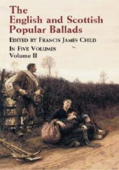 The English and Scottish Popular Ballads Volume | Francis James Child |